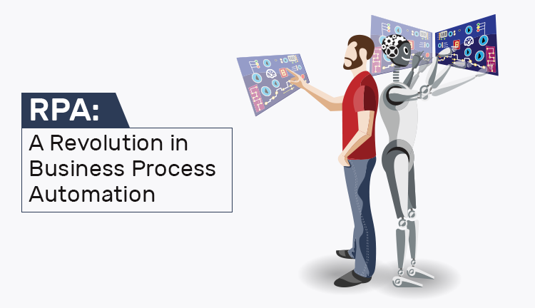 What Is Rpa  A Revolution In Business Process Automation