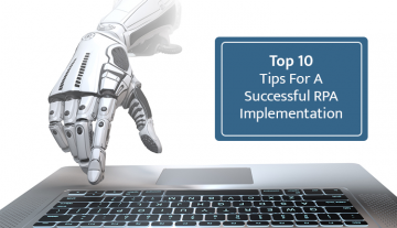 top-ten-tips-for-a-successful-rpa-implementation